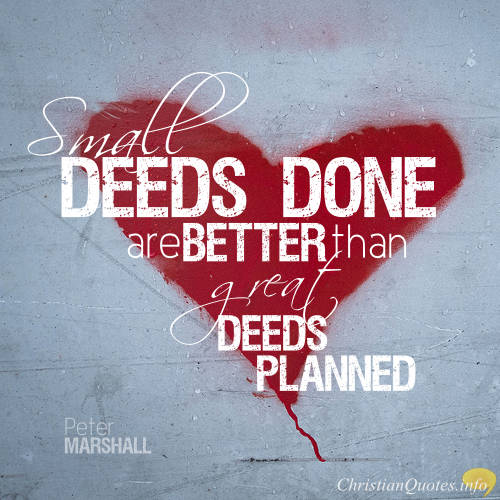 peter-marshall-quote-small-deeds